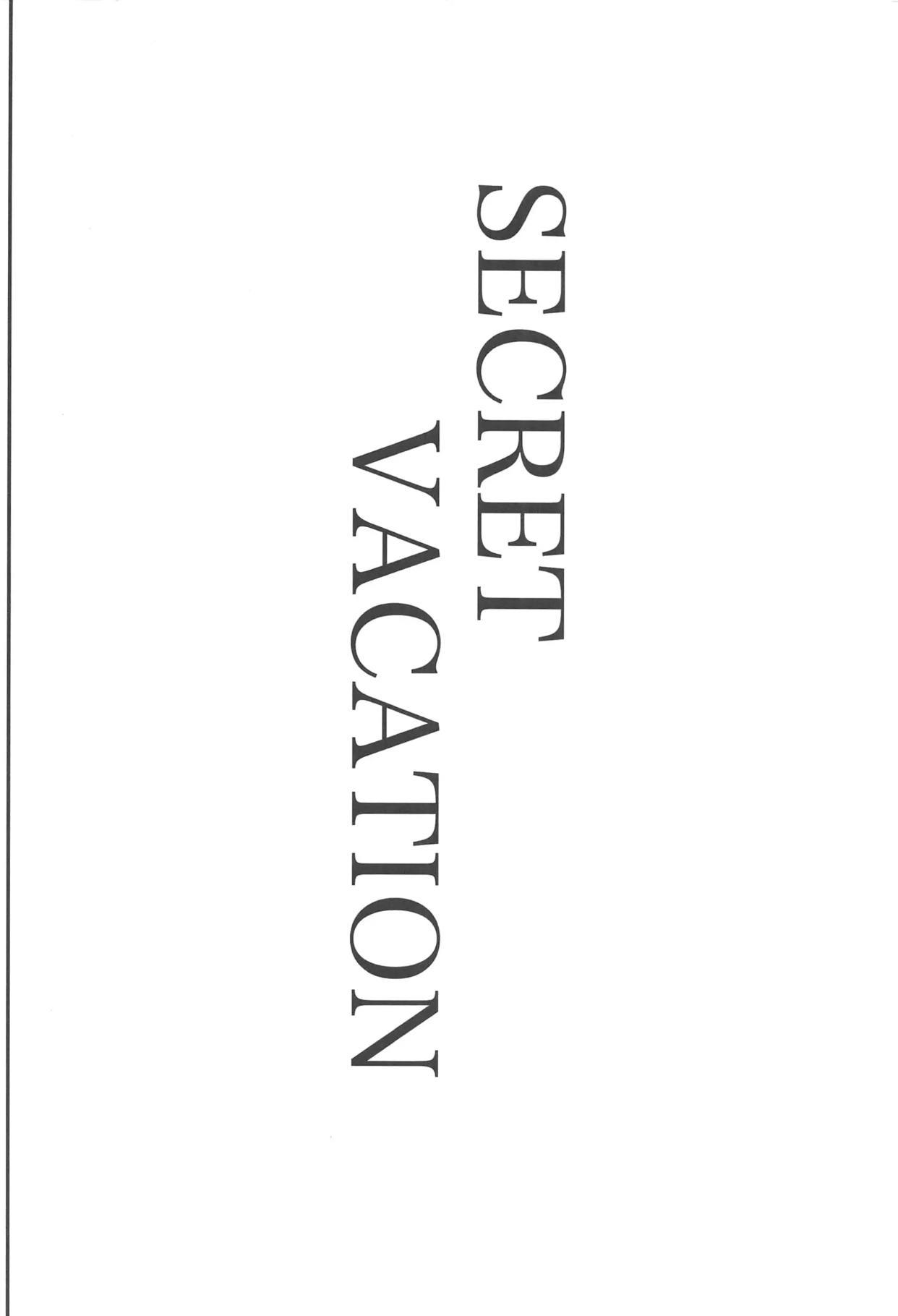 SECRET VACATION 21