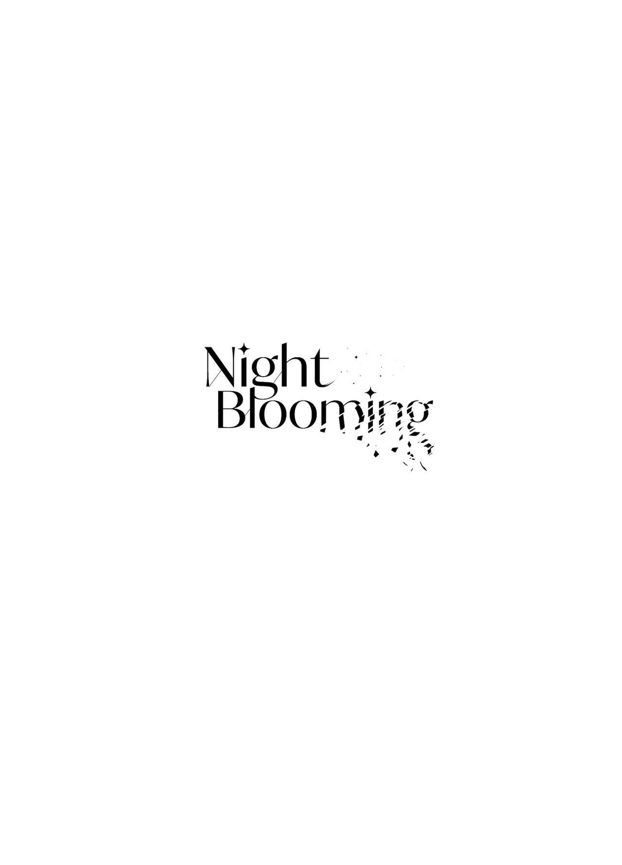 Night Blooming 2